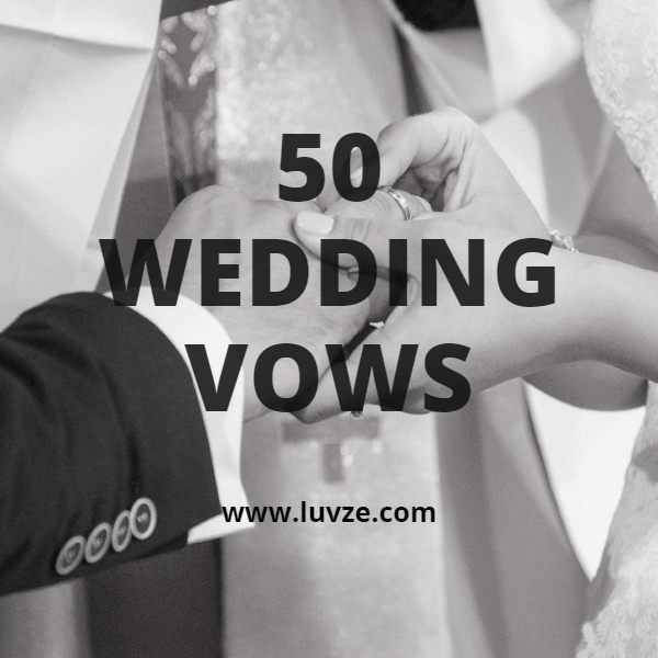 Wedding Vows For Him Or Her