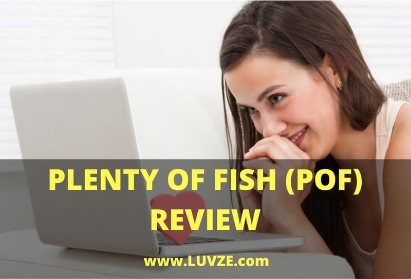 Plenty Of Fish Dating Site (POF) Review