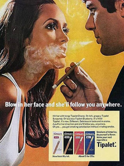 Blowing smoke in her face doesn't attract women