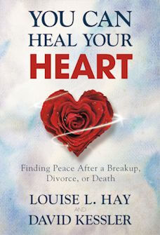 You Can Heal Your Heart book