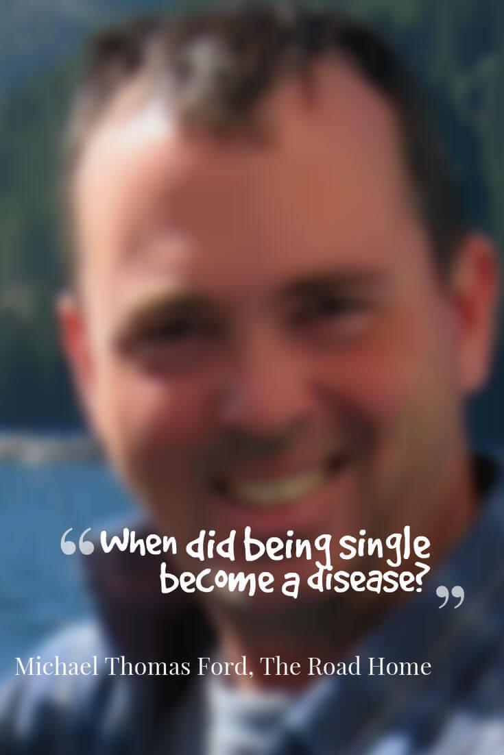 single is a disease