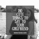 cute things to say to your girlfriend