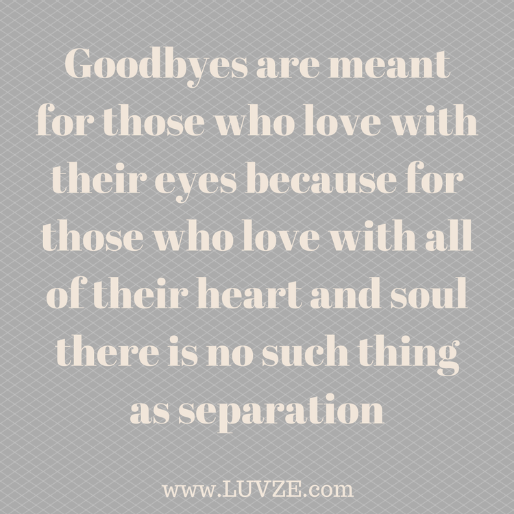 Saying Goodbye To Mom Quotes: 120 Goodbye Quotes And Farewell Sayings & Messages