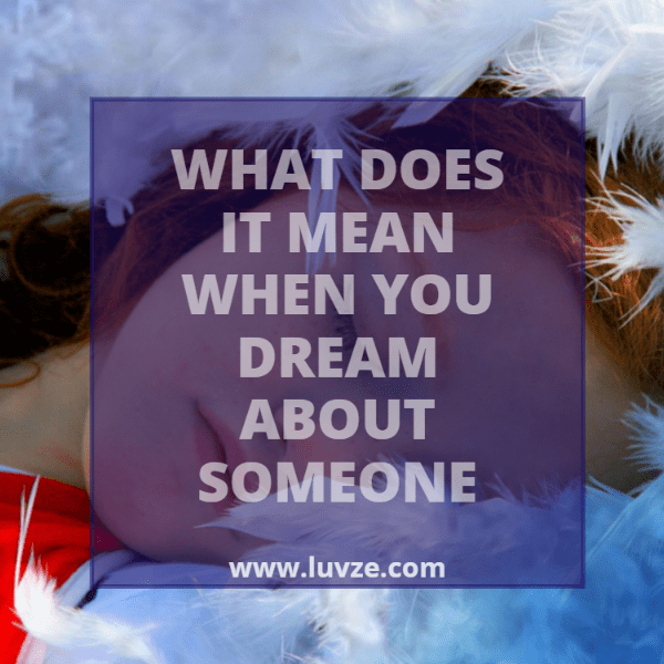 What does it mean when your dating someone in your dream