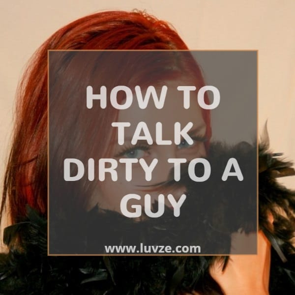 How to talk dirty to girls over text