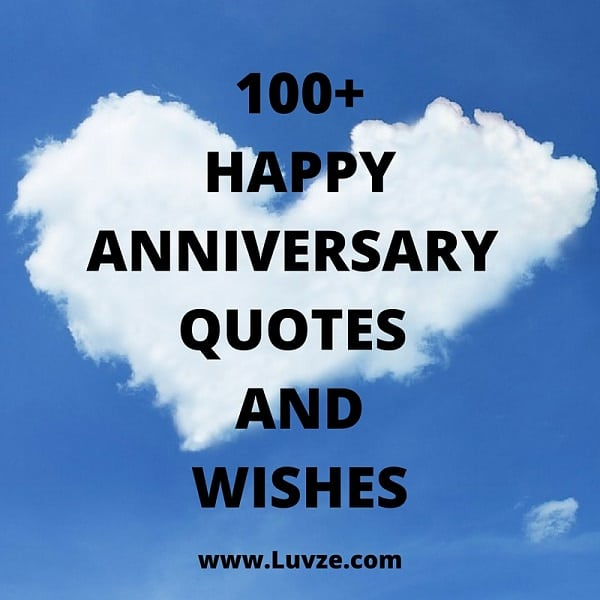 Nice Quotes For Wedding Anniversary: 100+ Happy Anniversary Quotes, Wishes & Messages (WITH IMAGES
