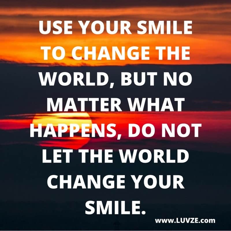 60 Smile Quotes To Make You Happy And Smile Simple Quotes On Smile