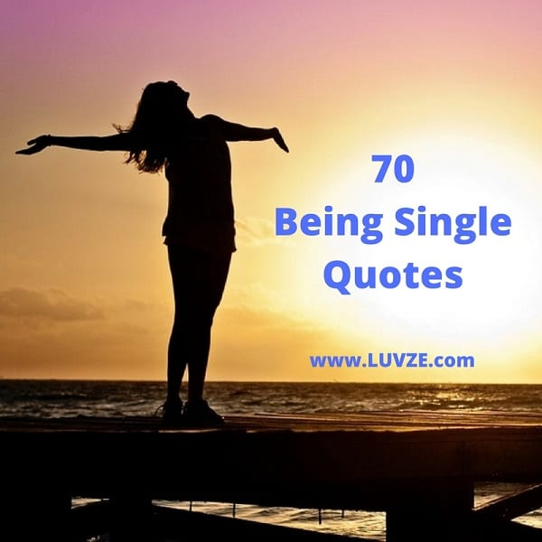 Single Quotes: 70+ Quotes And Sayings For Singles