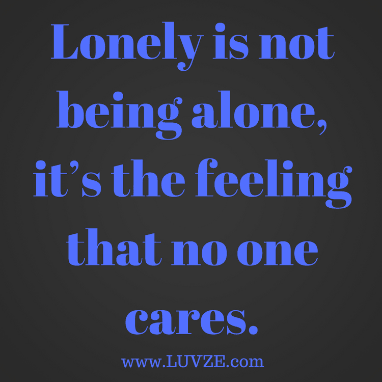 150 Being Alone Quotes and Lonely Sayings and Messages