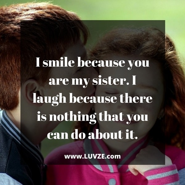 Brother And Sister Love Quotes Extraordinary Cute Brother And Sister Quotes 180 Sibling Quotes With Images