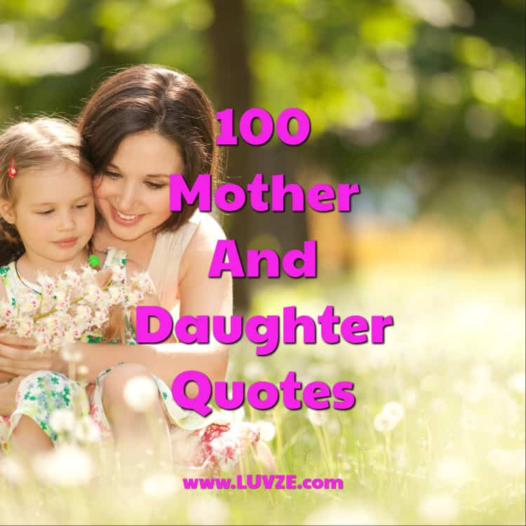 100 cute mother daughter quotes and sayings