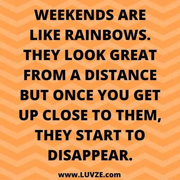 Sunday Working Quotes: Happy & Funny Friday, Saturday & Sunday Quotes: 165