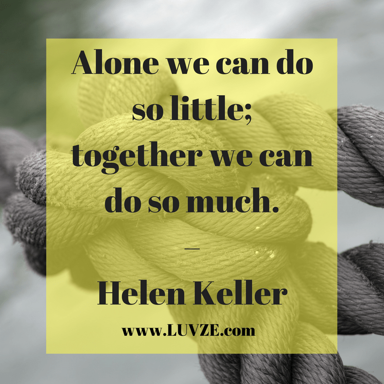 130 Teamwork Quotes: Inspirational Working Together Quotes