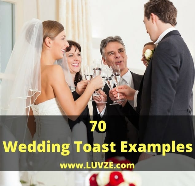 70 Wedding Toast Examples: Funny, Sweet, Religious Wedding