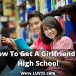 how to get a girlfriend in high school