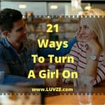 21 ways to turn a girl on