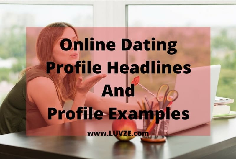 Online dating profile headline examples
