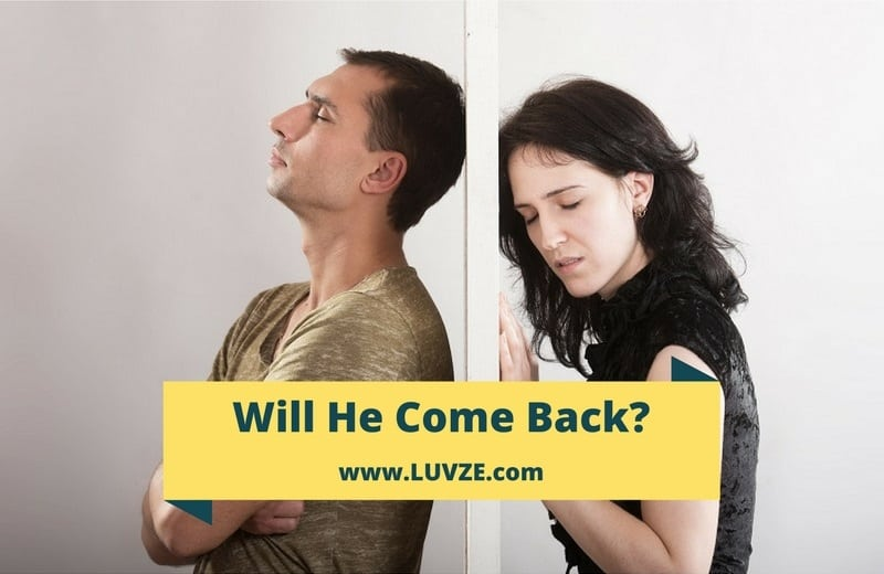 Will He Come Back? 13 Promising Signals He'll Be Back In No Time