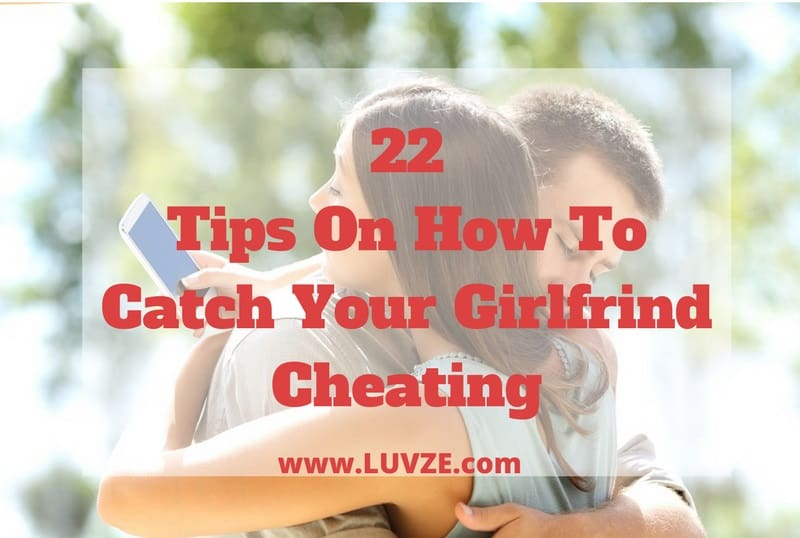How to find out if gf is cheating