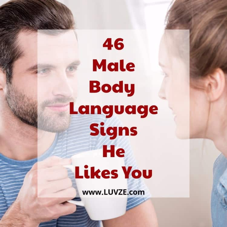 male body language signs he likes you