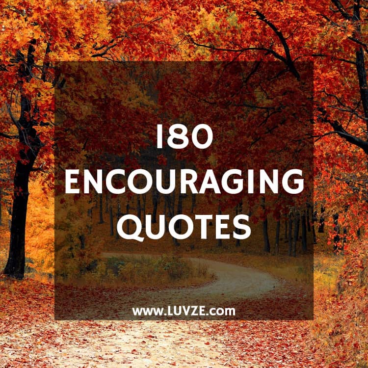 180 Words Of Encouragement Quotes With Images