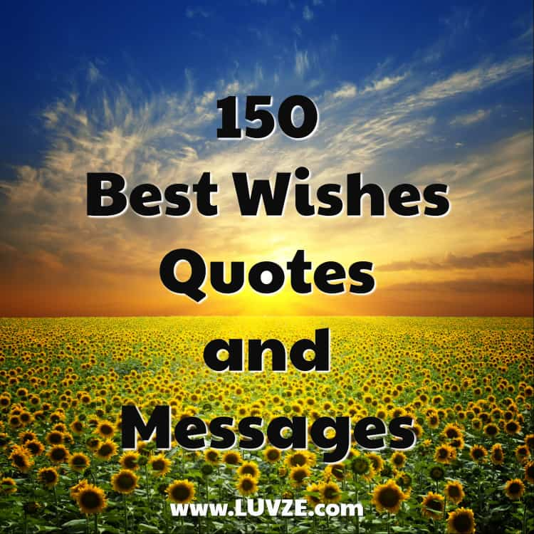 150 Good Luck Best Wishes Quotes Sayings And Messages