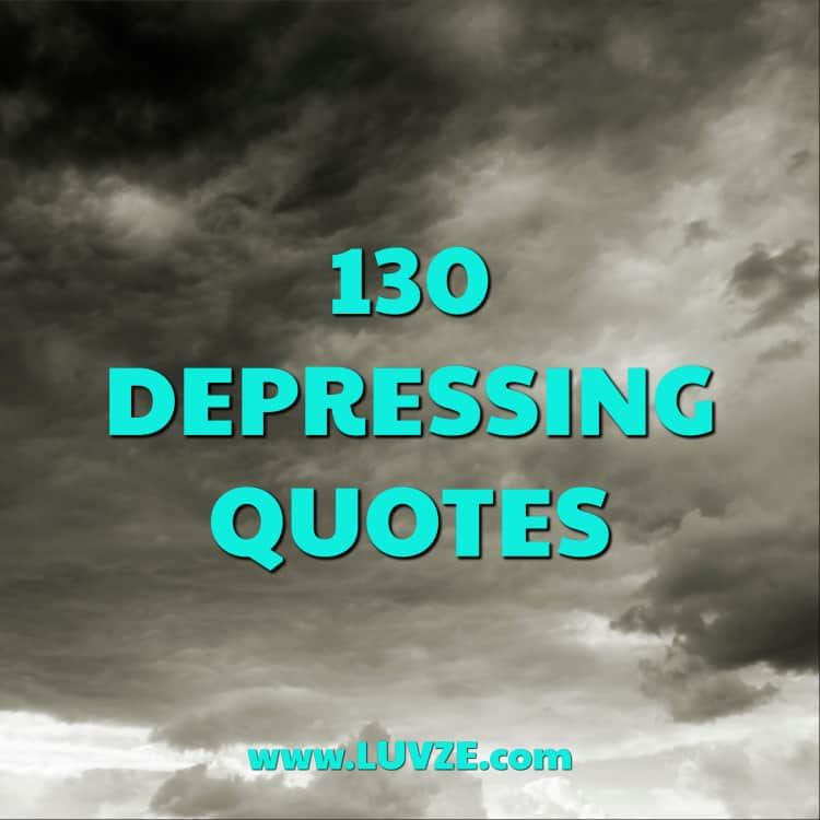 Image of: Losing Depressing Quotes Luvze 130 Depressing Quotes And Sayings With Beautiful Images