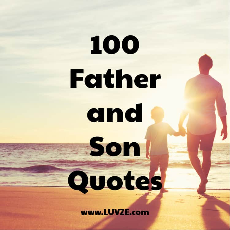 Son Quotes Beauteous 48 Father And Son Quotes And Sayings