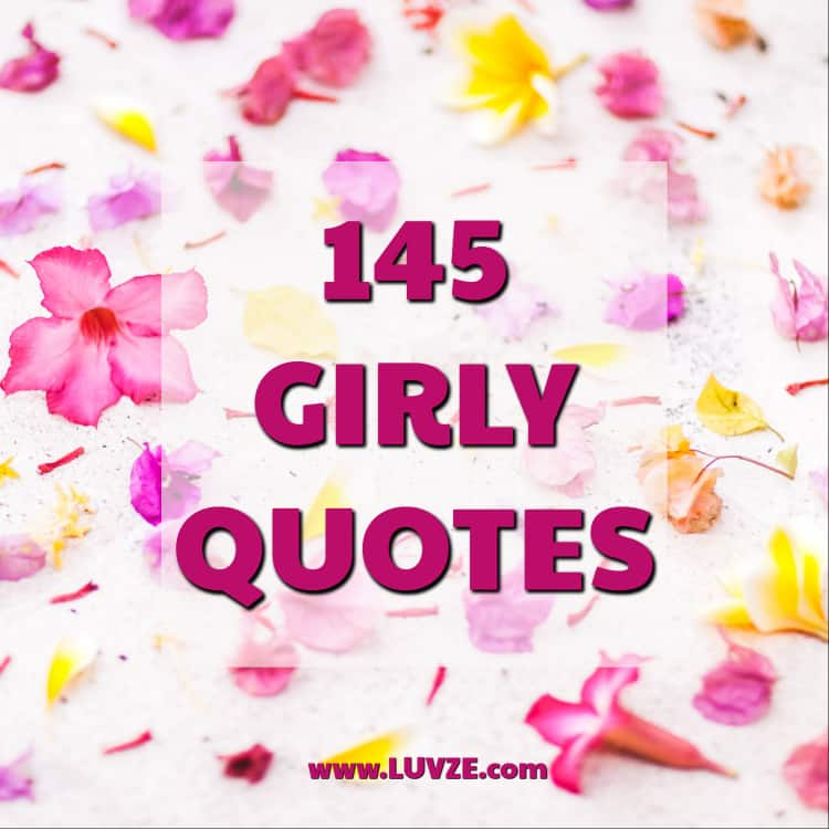 145 cute girly quotes and sayings go girl power girly quotes thecheapjerseys Gallery