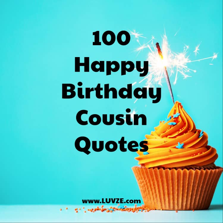 Happy Birthday Cousin Quotes Wishes Sayings Messages