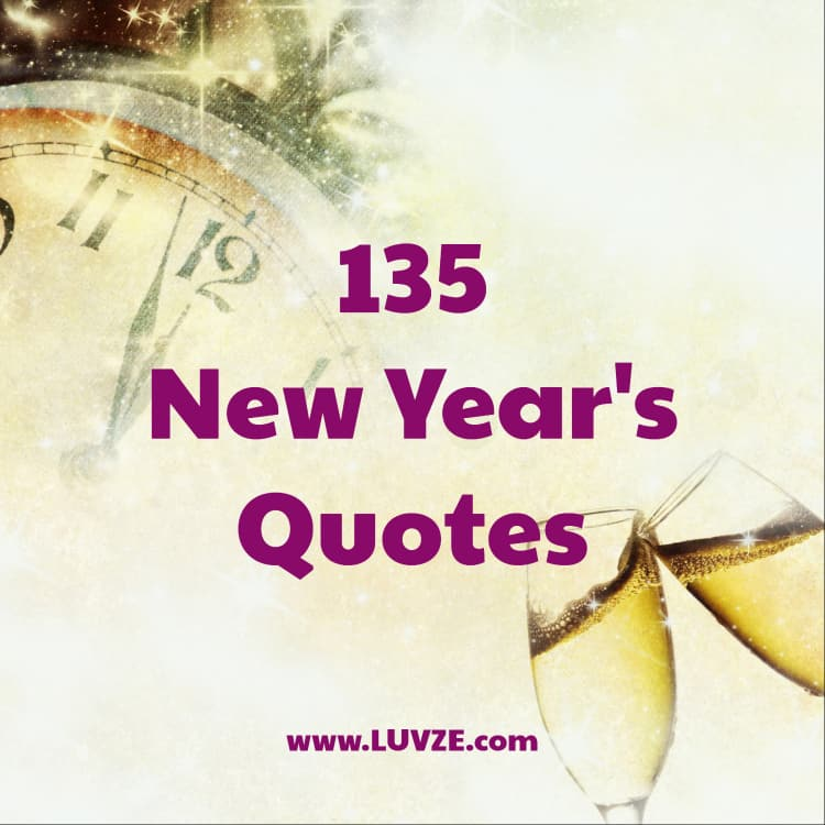 135 Happy New Year\'s Quotes, Sayings, Wishes & Messages
