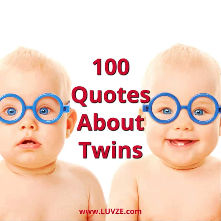 100 Quotes About Twins And Twin Sayings Messages