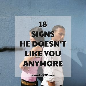 Signs He Doesn't Like You Anymore