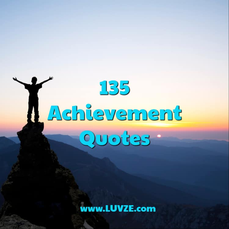 60 Achievement Quotes And Sayings Gorgeous Achievement Quotes