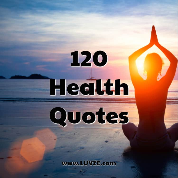 120 Good Health Quotes And Sayings