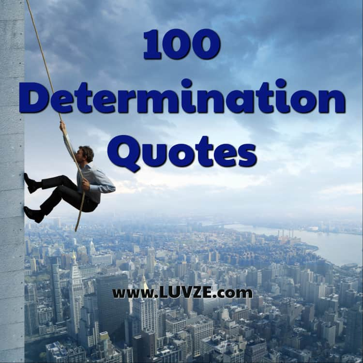 100 determination quotes and sayings