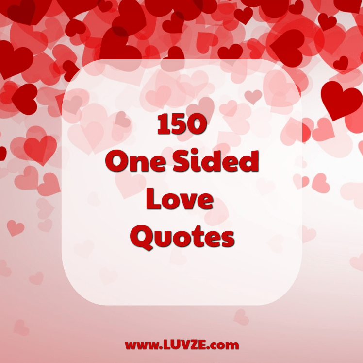 150 one sided love quotes sayings messages