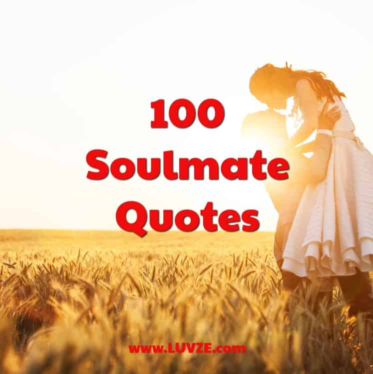 100 Soulmate Quotes, Sayings and Messages