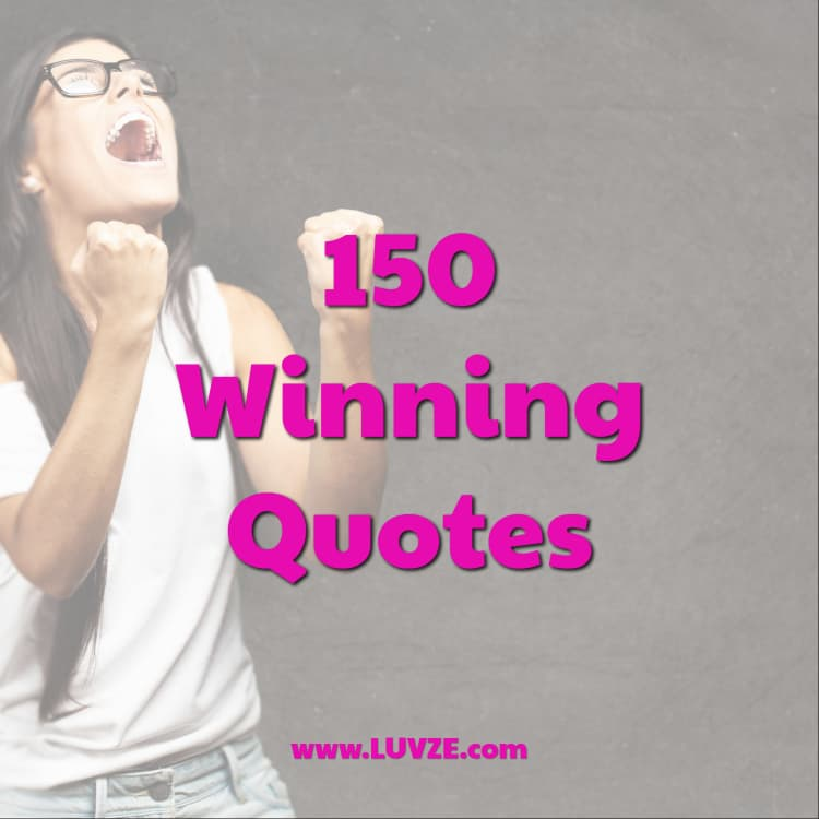 40 Winning Quotes And Victory Sayings New Winning Quotes