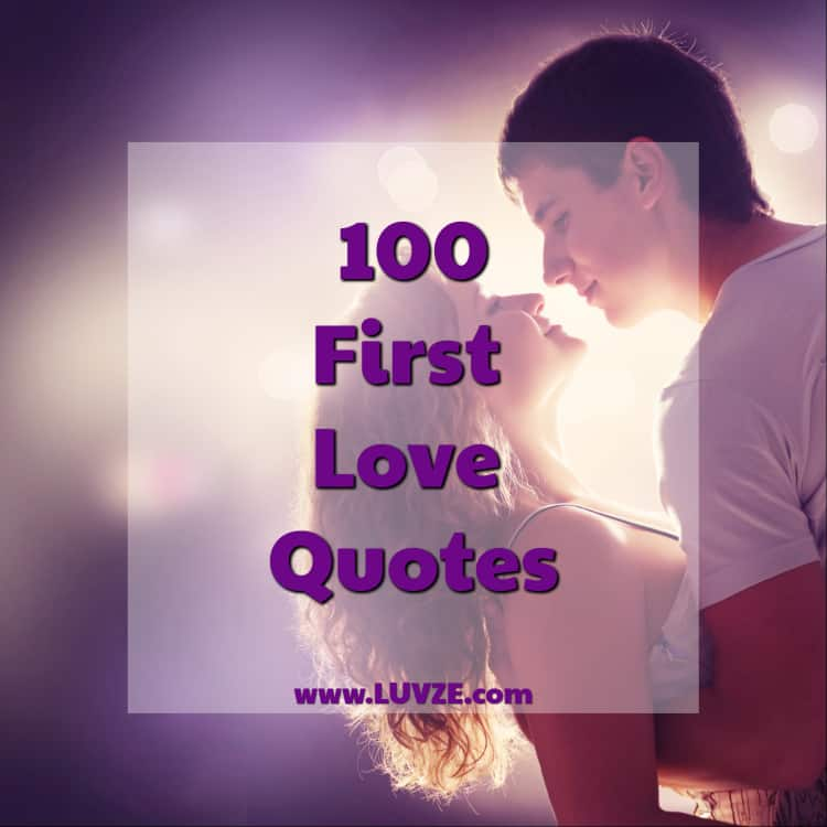100+ First Love Quotes, Sayings and Messages