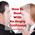 how to deal with an angry girlfriend