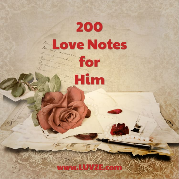 200+ Romantic Love Notes/Words for Him From the Heart