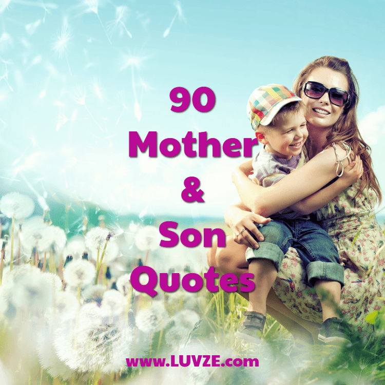 Mother Son Love Quotes 90 Cute Mother Son Quotes and Sayings Mother Son Love Quotes