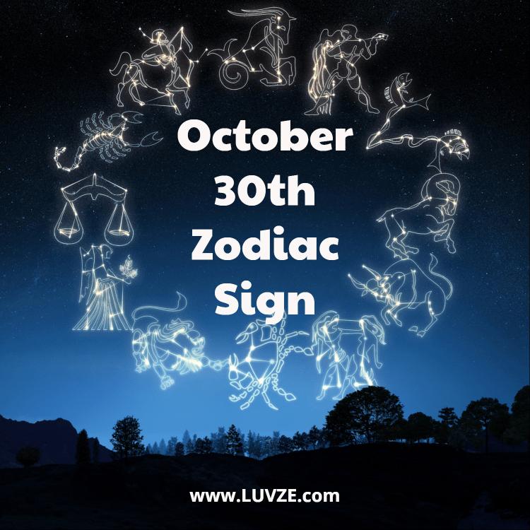 October 30 Zodiac Sign Birthday Horoscope Personality Compatibility