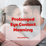 prolonged eye contact meaning