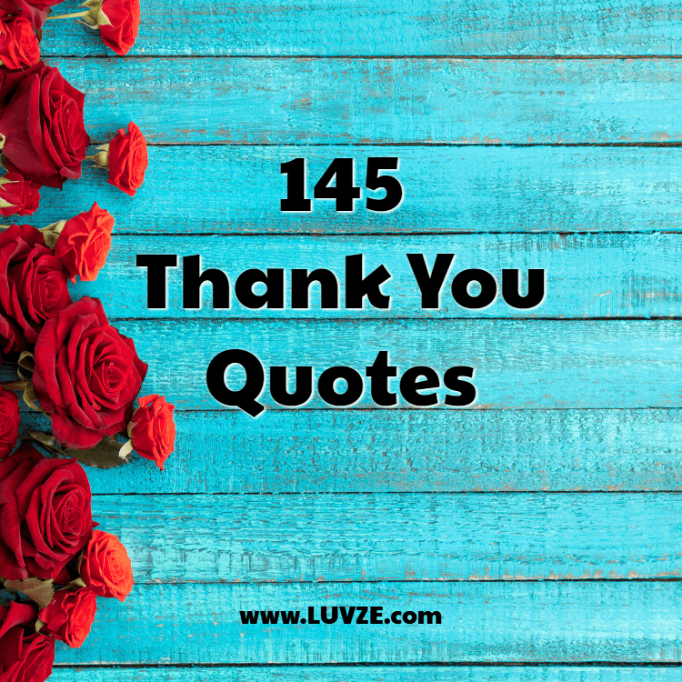 145 Thank You Quotes And Sayings With Beautiful Images