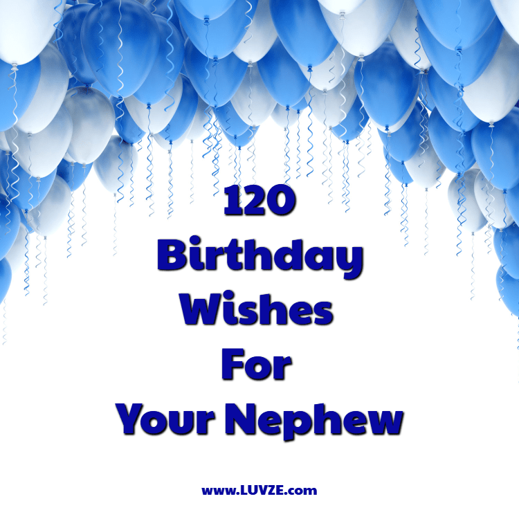 Happy Birthday Nephew 120 Wishes And Messages