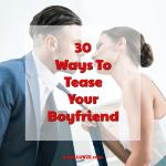 how to tease your boyfriend