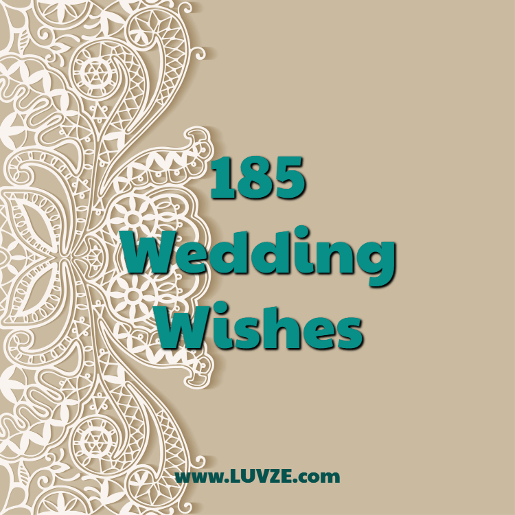 185 Wedding Wishes Messages Sayings And Blessings