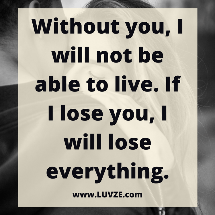 Youll always be the love of my life quotes